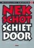 Gregorius  Nekschot, Nekschot schiet door Misselijke grappen 2