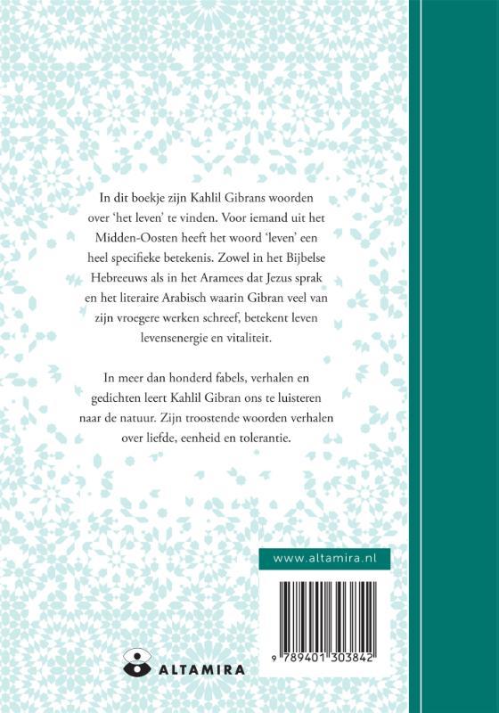 Kahlil Gibran, Neil Douglas-Klotz,Een boekje over het leven
