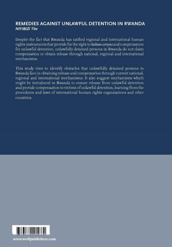 Niyibizi Tite,Remedies against unlawful detention in Rwanda