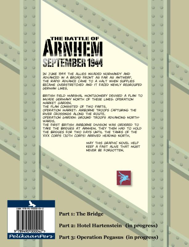 Hennie Vaessen,The Battle of Arnhem September 1944 1: The Bridge