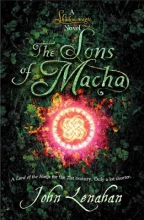 Lenahan, John Sons of Macha (Shadowmagic, Book 3)