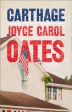 Oates, Joyce Carol Carthage