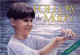 Weeks, Sarah Follow the Moon Book and CD [With CD (Audio)]