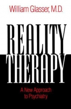 William, M.D. Glasser Reality Therapy