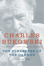 Bukowski, Charles The Pleasures of the Damned