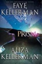 Faye Kellerman,   Aliza Kellerman Prism