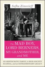 Zinovieff, Sofka The Mad Boy, Lord Berners, My Grandmother and Me