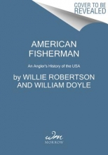 Robertson, Willie The American Fisherman