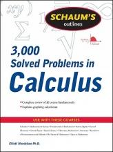 Elliott Mendelson Schaum`s 3,000 Solved Problems in Calculus