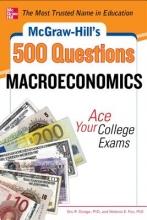 Dodge, Eric R. McGraw-Hill`s 500 Macroeconomics Questions