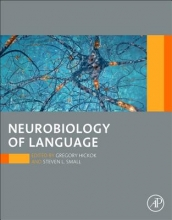 Hickok, Greg,   Small, Steve Neurobiology of Language