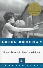 Dorfman, Ariel Death and the Maiden