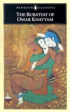 Khayyam, Omar The Ruba`iyat of Omar Khayyam