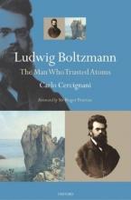Carlo (Politecnico di Milano) Cercignani Ludwig Boltzmann