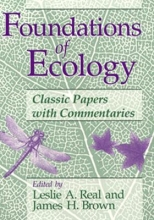 Leslie A. Real,   James H. Brown Foundations of Ecology