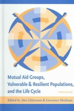 Mutual Aid Groups, Vulnerable and Resilient Populations, and the Life Cycle