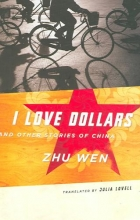 Wen, Zhu I Love Dollars - And Other Stories of China