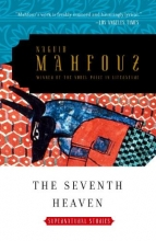 Mahfouz, Naguib The Seventh Heaven