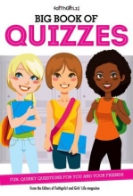 From the Editors of Faithgirlz! Big Book of Quizzes