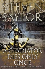 Saylor, Steven A Gladiator Dies Only Once