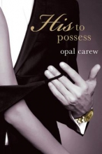 Carew, Opal His to Possess