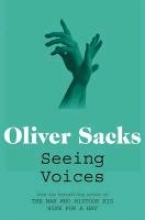 Oliver Sacks Seeing Voices