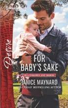 Maynard, Janice For Baby`s Sake