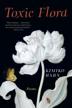 Hahn, Kimiko Toxic Flora - Poems