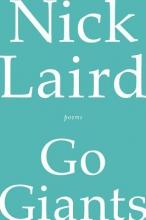 Laird, Nick Go Giants