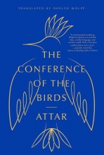 Attar,   Sholeh Wolpe The Conference of the Birds