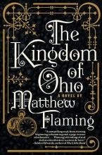 Flaming, Matthew The Kingdom of Ohio