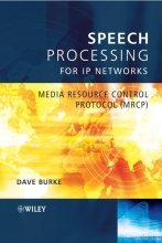 Burke, David Speech Processing for IP Networks