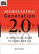 Rigby, Ben Mobilizing Generation 2.0
