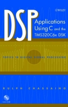 Chassaing, Rulph DSP Applications Using C and the TMS320C6x DSK