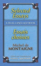 Montaigne, Michel Selected Essays/Essais Choisis