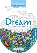 Miryam Adatto BLISS Dream Coloring Book