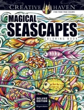 Miryam Adatto Creative Haven Deluxe Edition Magical SeaScapes Coloring Book