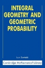 Luis Antonio Santalo Integral Geometry and Geometric Probability
