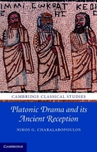 Charalabopoulos, Nikos G. Platonic Drama and Its Ancient Reception