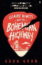 Gran, Sara Claire DeWitt and the Bohemian Highway