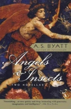 Byatt, A. S. Angels and Insects