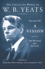 Yeats, W. B. A Vision