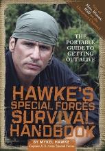 Hawke, Mykel Hawke`s Special Forces Survival Handbook