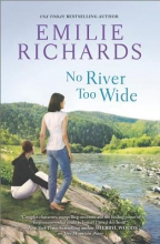 Richards, Emilie No River Too Wide