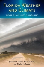 Jennifer M. Collins,   Robert V. Rohli,   Charles H. Paxton Florida Weather and Climate