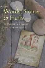 Bishop, Louise M. Words, Stones, & Herbs