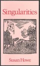 Howe, Susan Singularities