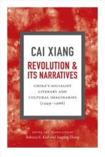 Cai, Xiang Revolution and Its Narratives