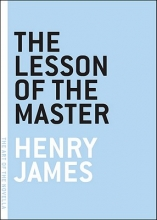 James, Henry The Lesson of the Master
