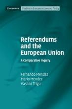 Fernando (Universitat Zurich) Mendez,   Mario (Queen Mary University of London) Mendez,   Vasiliki Triga Referendums and the European Union